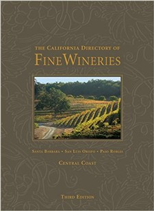 The California Directory of Fine Wineries: Central Coast 3rd Edition